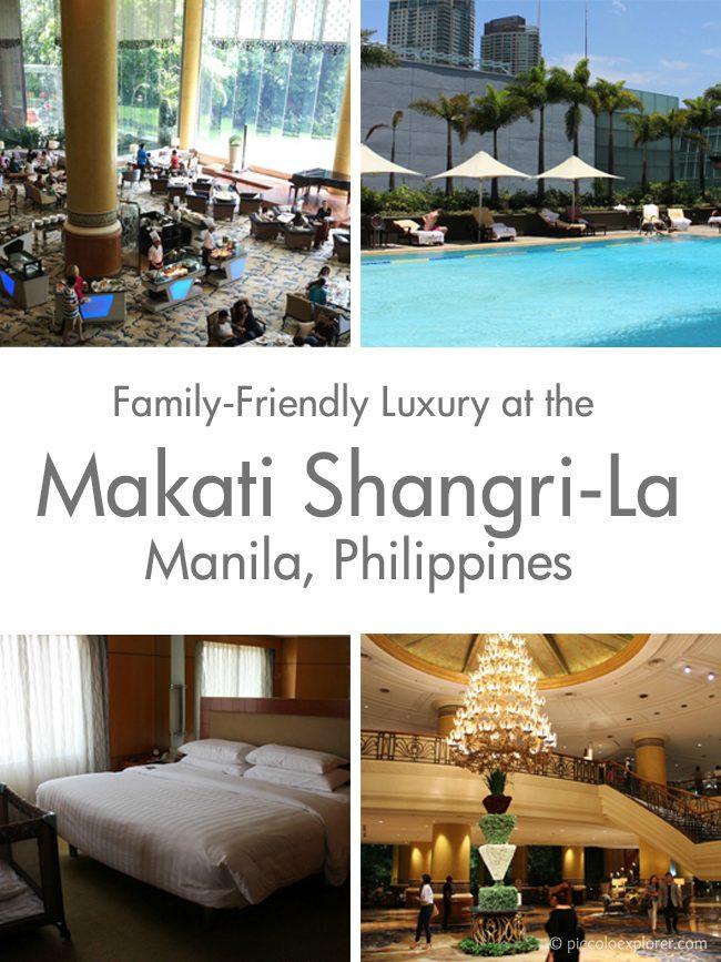Pin It - Family-Friendly Luxury at the Makati Shangri-La, Manila