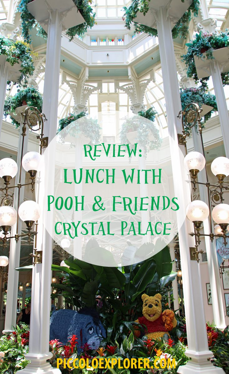 Review: Lunch with Pooh + Friends at Crystal Palace, Magic Kingdom