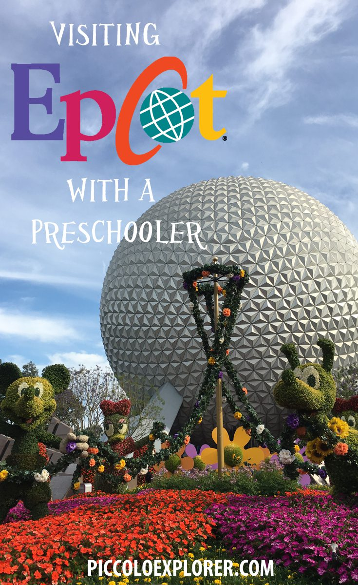 Walt Disney World - Visiting Epcot with a Preschooler